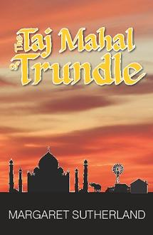 Taj Mahal of Trundle Margaret Sutherland