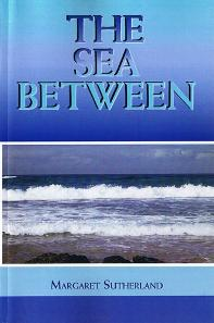 The Sea Between Margaret Sutherland